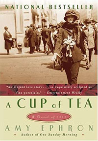 A Cup of Tea A Novel of 1917